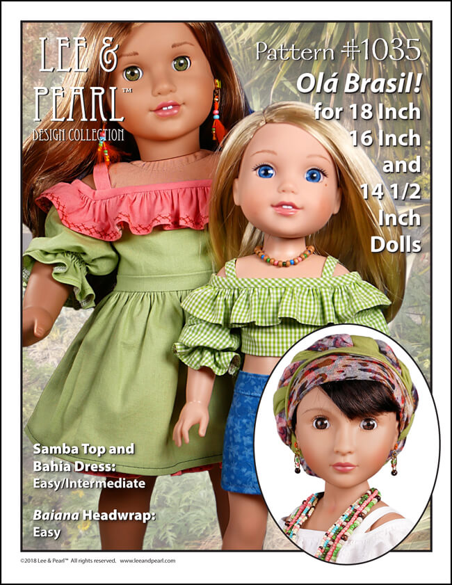 Make flattering summer tops and tropical dresses for 18 inch American Girl dolls, 16 inch A Girl for All Time dolls and 14 1/2 inch Wellie Wisher and similar play dolls using the multi-sized Lee & Pearl Pattern 1035: Olá Brasil! Off-the-Shoulder Samba Top, Bahia Dress and Traditional Brazilian Baiana Headwrap. Find this unique and lovely pattern in the Lee & Pearl Etsy store!